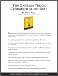 The Law of The Garbage Truck Communication Rule