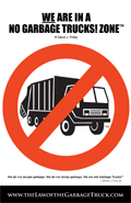 The No Garbage Truck Poster