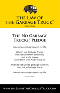 The No Garbage Truck Pledge