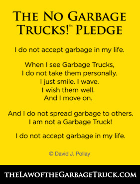 The Law of the Garbage Truck Pledge